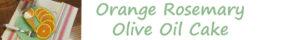 cc.orange rosemary olive oil cake